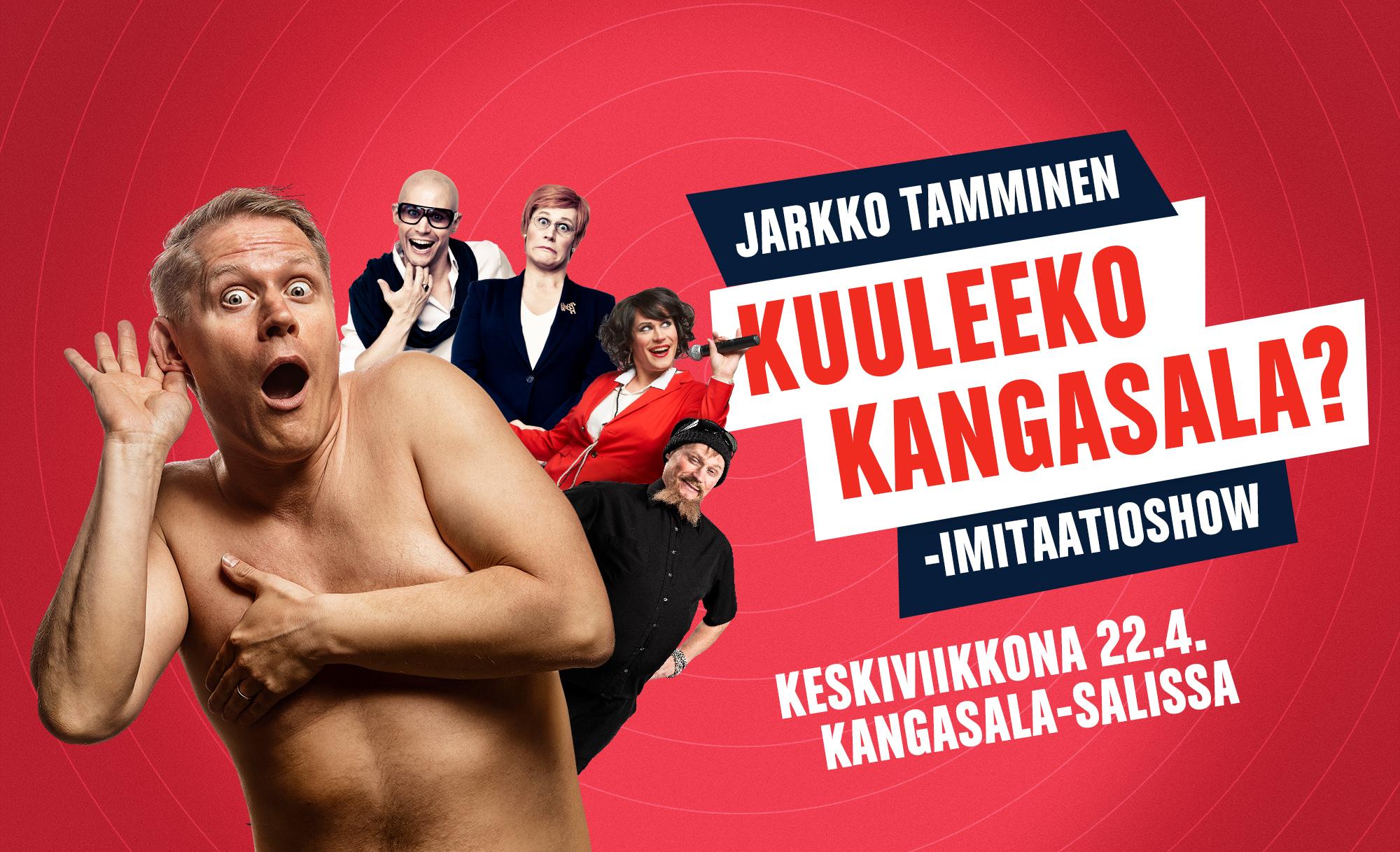Jarkko Tammisen Kuuleeko Kangasala? -imitaatioshow Kangasala-talossa huhtikuussa 2020.