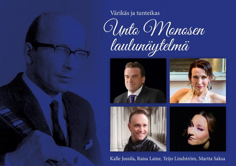 Värikäs ja tunteikas musiikkinäytelmä Unto Monosen elämästä Kangasala-talossa su 8.3.2020.