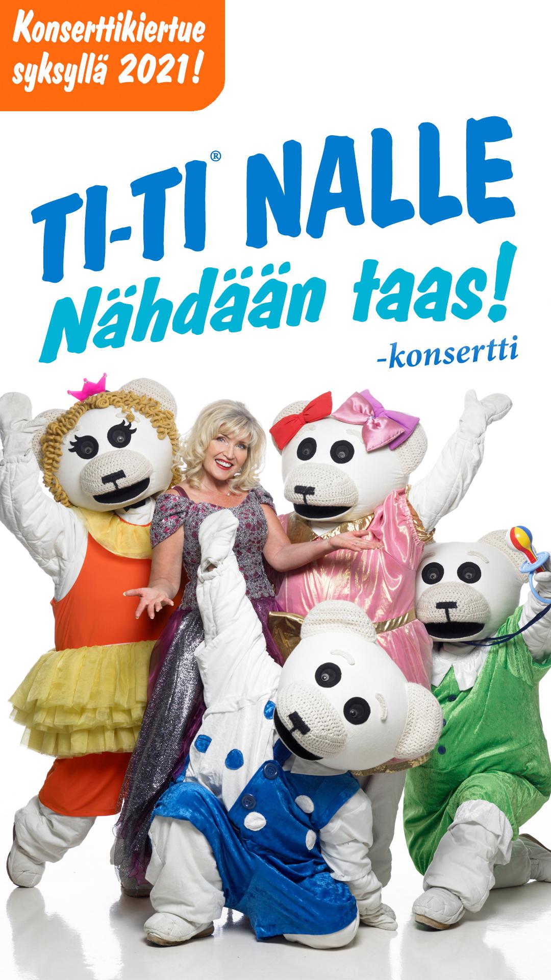 Ti-Ti Nalle, Nähdään taas! -konsertti Kangasala-talossa 24.11.2021.
